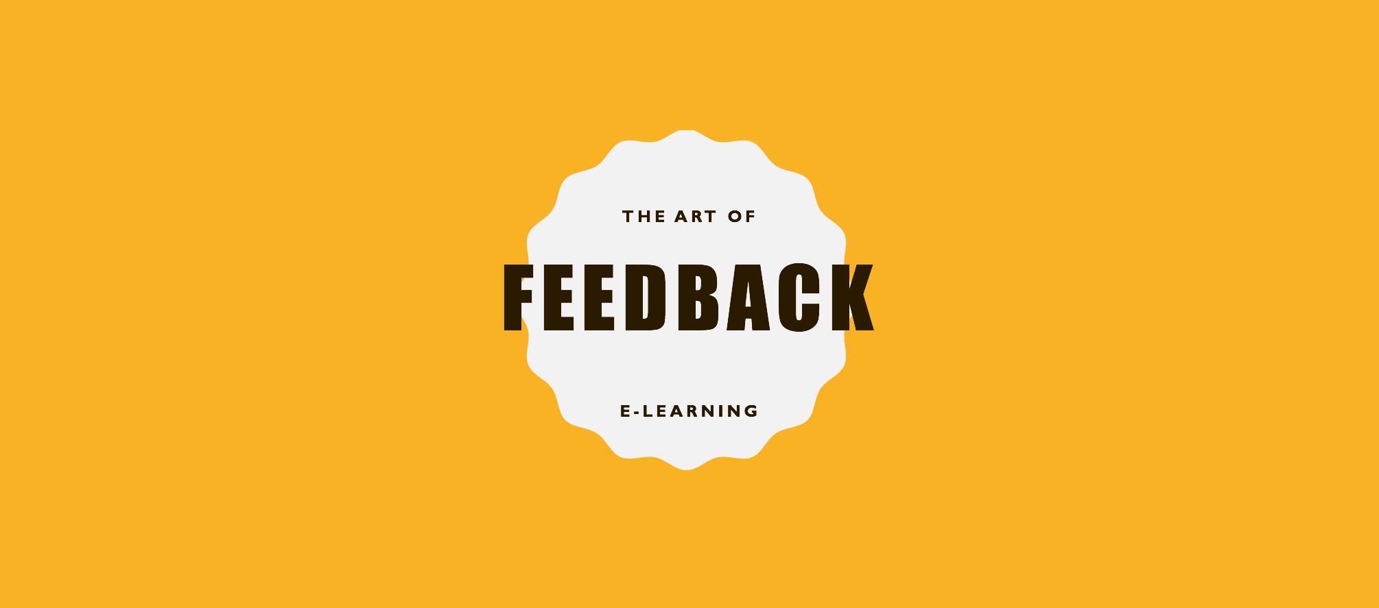 The Art of feedback - e-learning